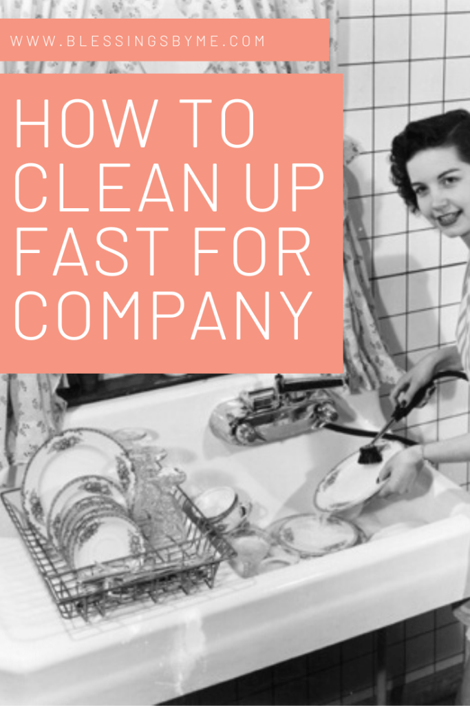 How to Clean Up Fast for Company