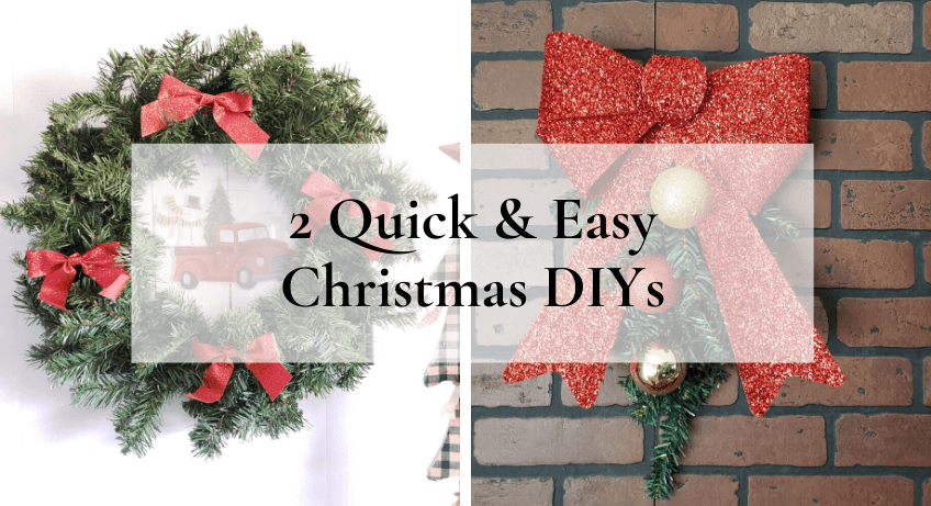 Quick and Easy Christmas DIYs