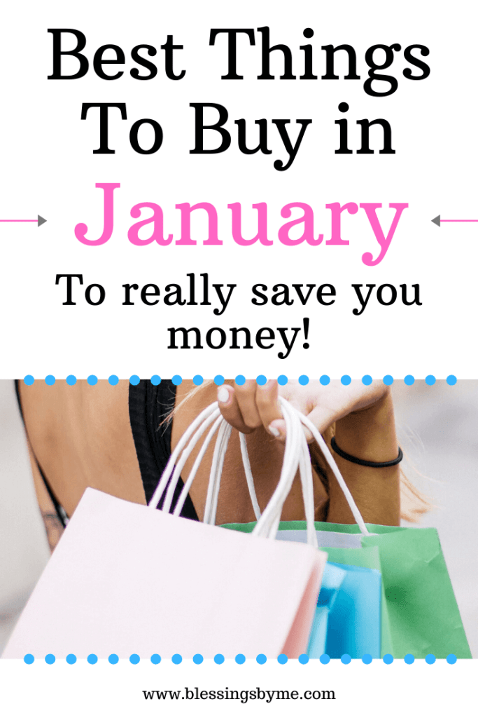 Best Things to Buy in January to save money