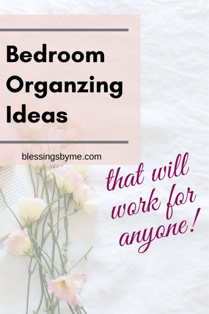 Bedroom Organizing Ideas PIN
