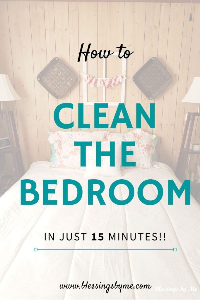 Clean the bedroom in just 15 minutes