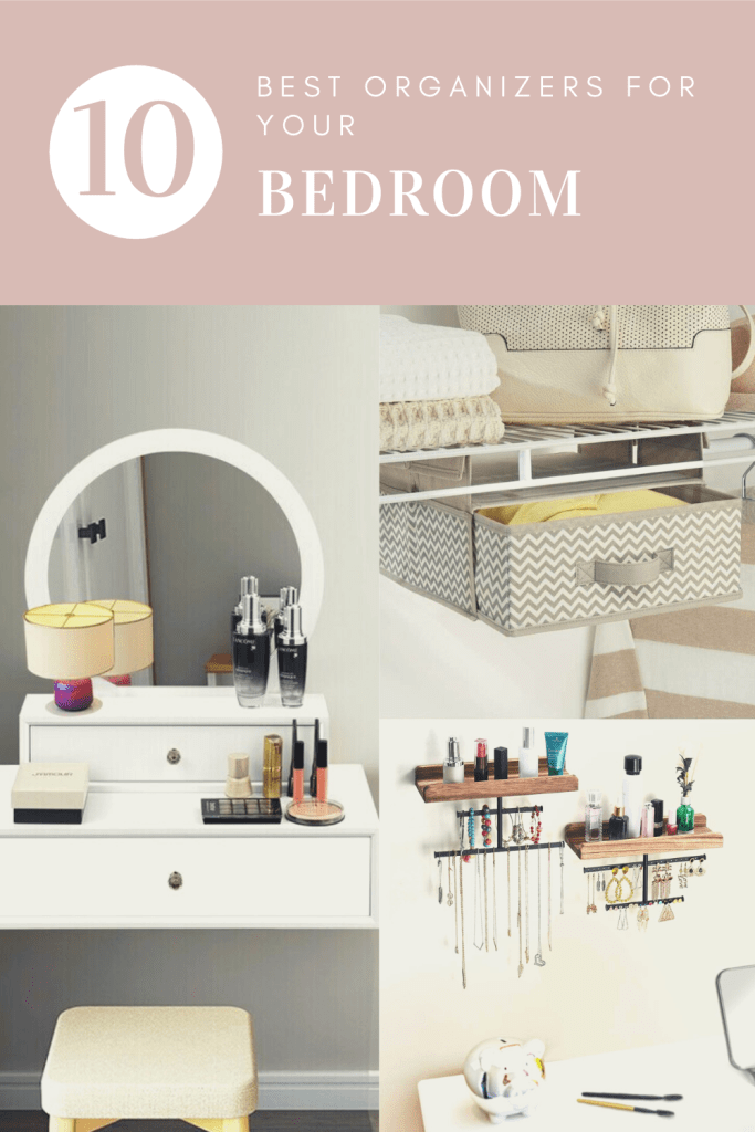 Best organizers for your bedroom