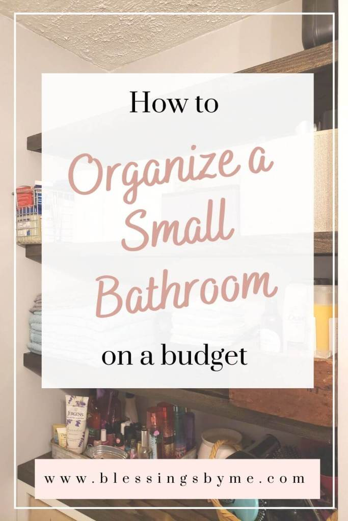 how to organize a small bathroom on a budget