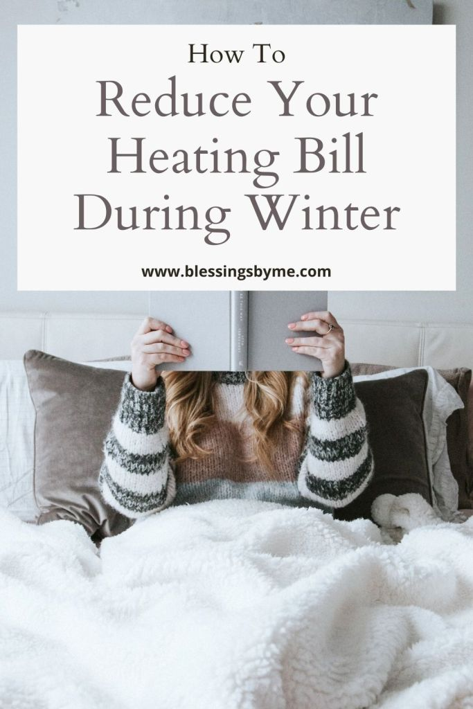 How to reduce your heating bill during winter