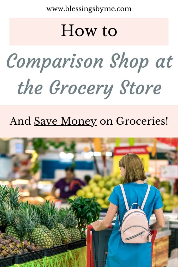 How to comparison shop to save money at the grocery store