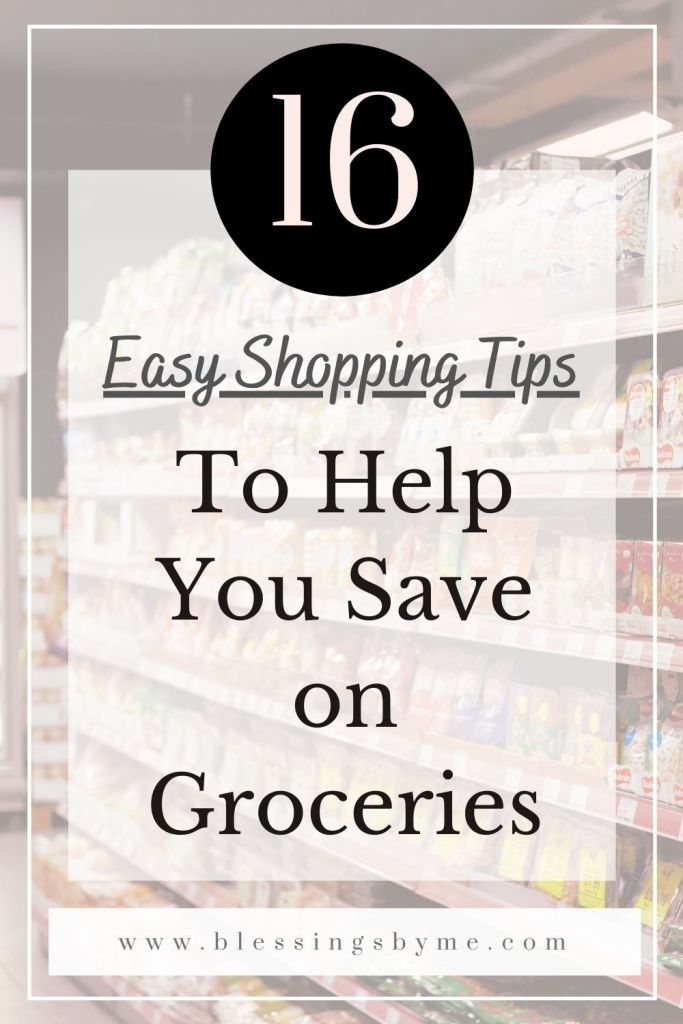 16 Easy Shopping Hacks to Help You Save on Groceries