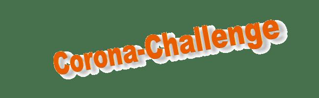 Schriftzug Corona-Challenge in 3D