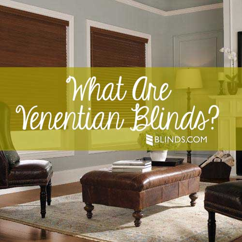 Venetian Window Blinds: What Are They? | The Blinds.com Blog