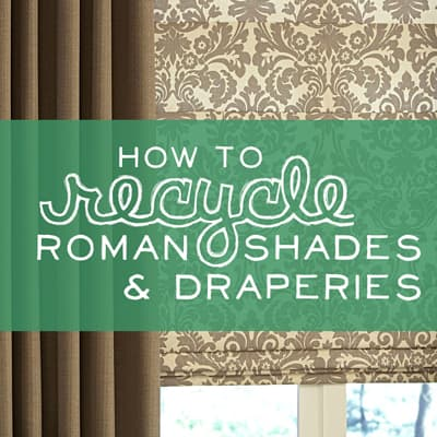 how-to-recycle-roman-shades-and-draperies