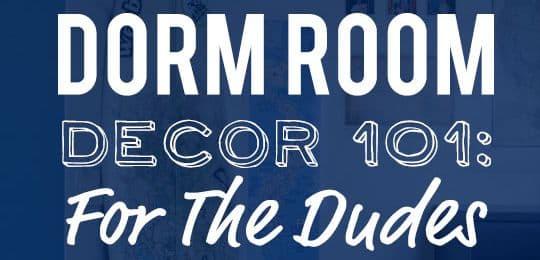 Dorm Room Decor 101: For The Dudes Part 74