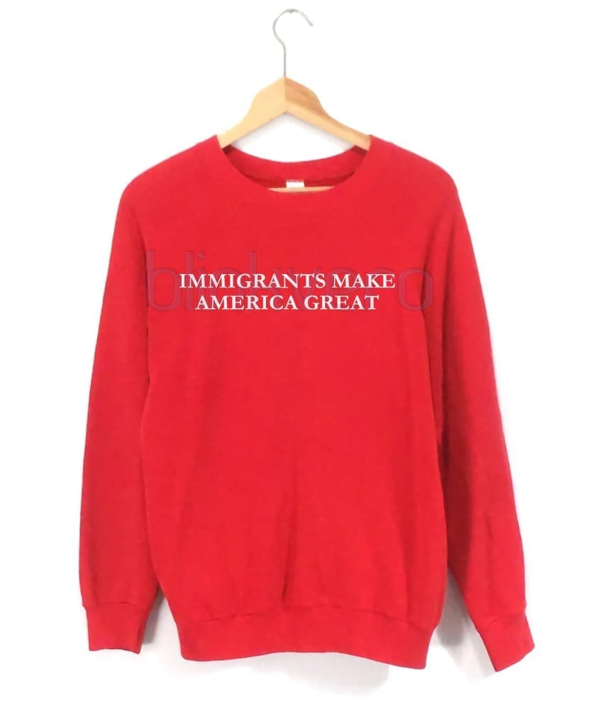 Immigrants Make America Great Awesome Girls And Mens