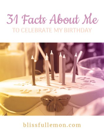 To celebrate my birthday, I'm uncovering 31 facts about who I am and the life I've lived so far! Learn all about my loves, fears, and dreams, as well as a few darker aspects of my identity. Read all about it at blissfullemon.com