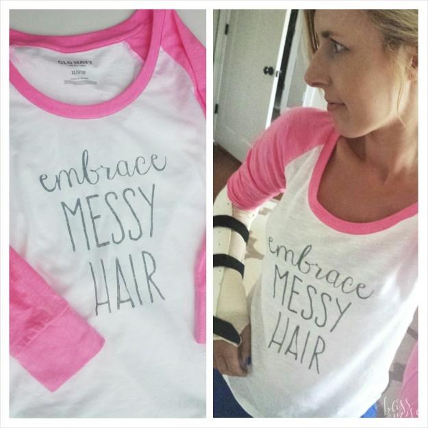 Embrace Messy Hair Shirt