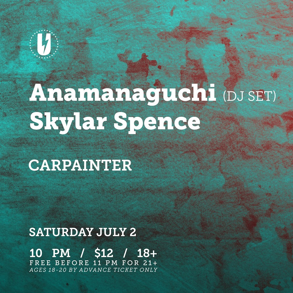 Anamanaguchi (DJ Set) & Skylar Spence at U Street Music Hall (July 2, 10pm)