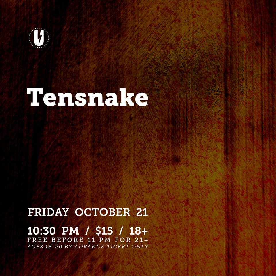 Tensnake at U Hall on October 21