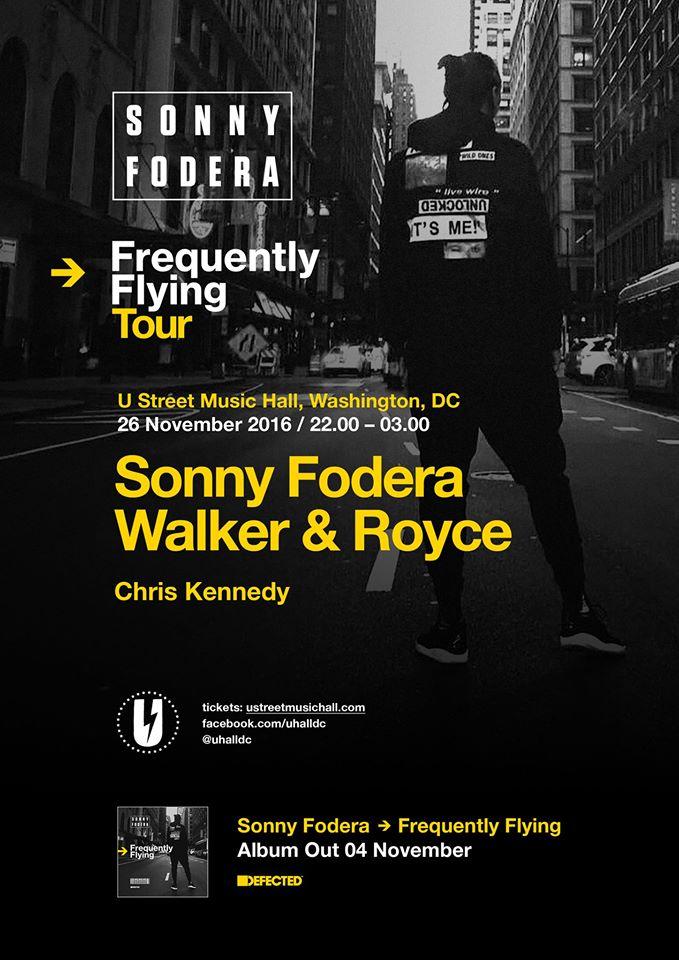 Sonny Fodera and Walker & Royce at U Hall November 26