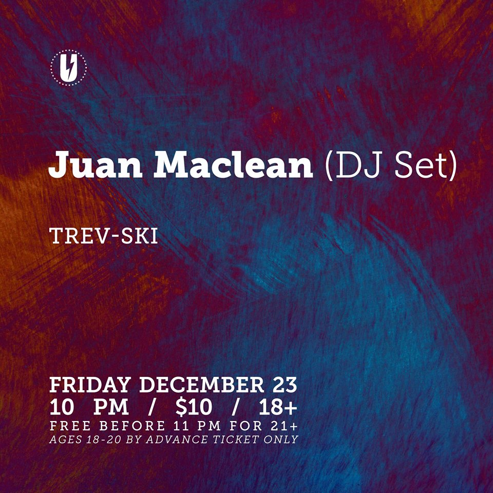 Juan Maclean at U Street Music Hall December 23 2016