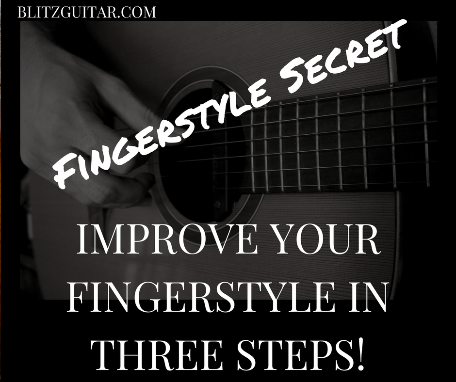 Improve your fingerstyle guitar technique in three steps. Acoustic Guitar Lesson in Fingerstyle Guitar.