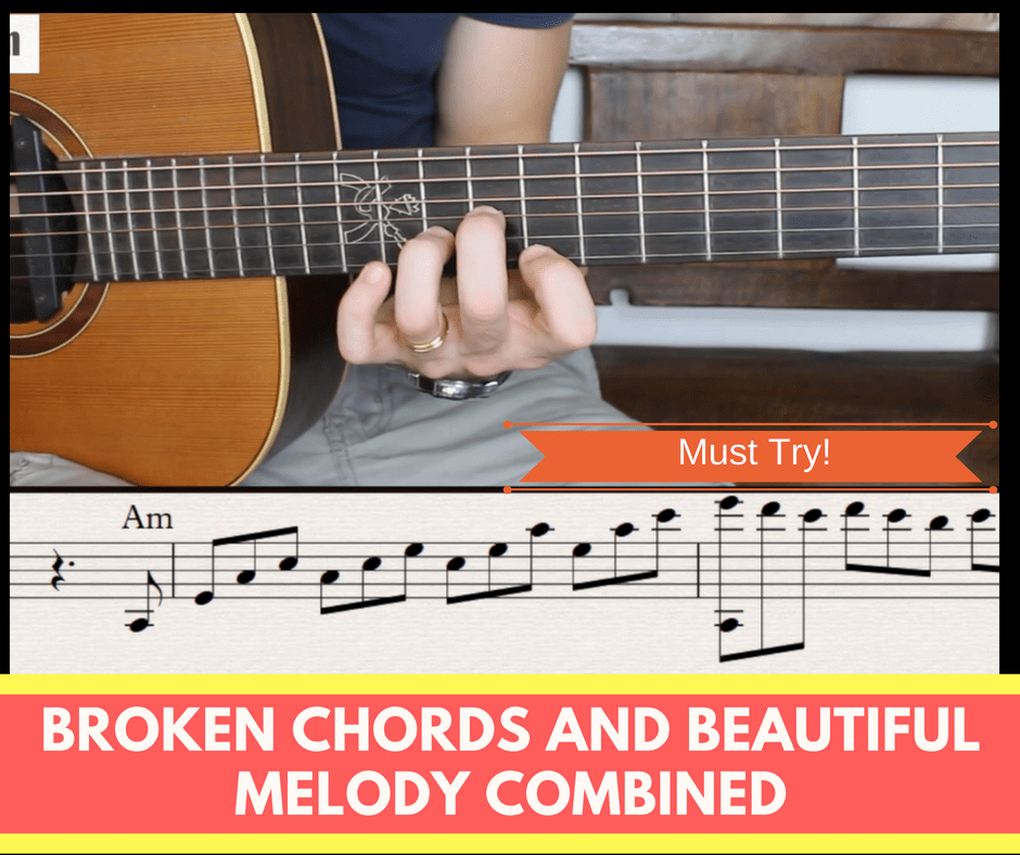Broken Chords And Beautiful Melody Combined Fingerstyle Guitar Lesson