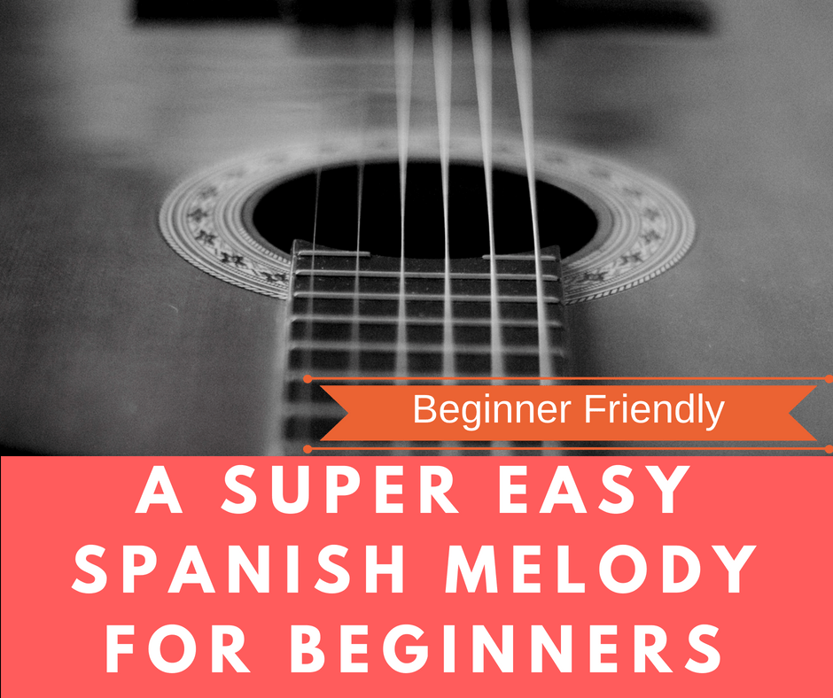 a super easy spanish melody for beginners fingerstyle guitar lesson. Black Bedroom Furniture Sets. Home Design Ideas