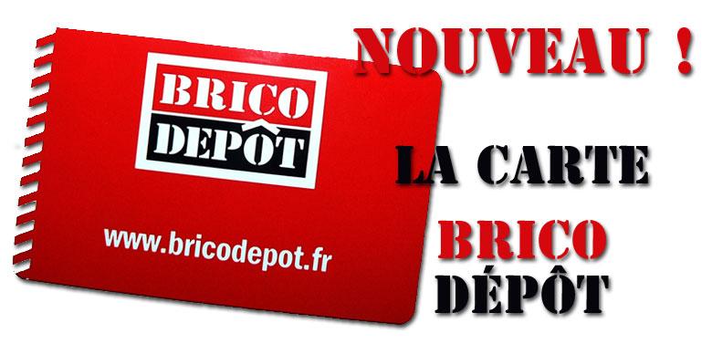 La Carte Brico Depot