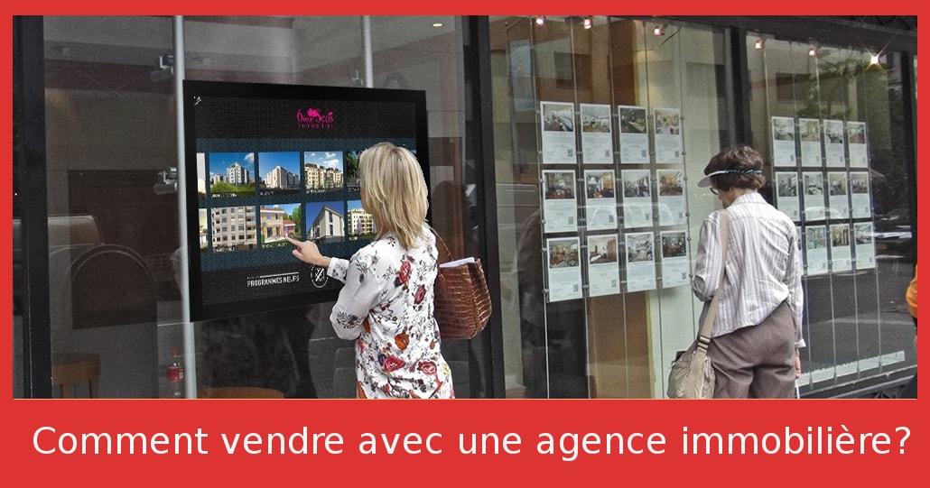 Comment vendre  avec une agence immobilière : et  Surtout gardez la main