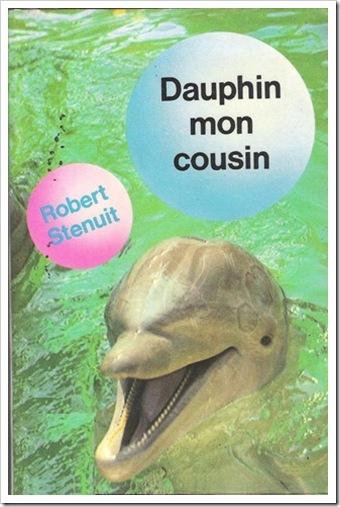 Robert Sténuit - Dauphin mon cousin