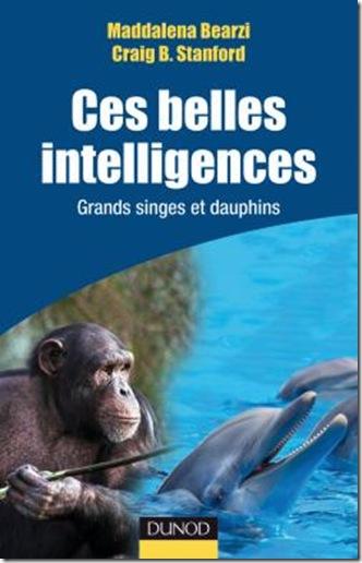 Ces belles intelligences - Grands singes et dauphins