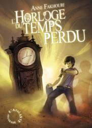 l'horloge du temps perdu