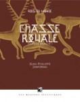 Rois du Monde 2 Chasse Royale 1