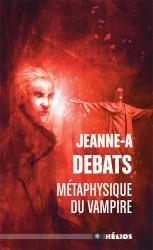 metaphysique du vampire helios