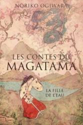 les conte du magatama t1 la fille de l'eau