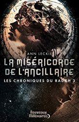 les-chroniques-du-radch-t3-la-misericorde-de-lancillaire