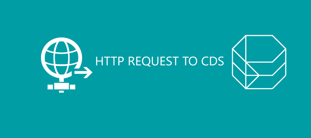 HTTP REQUEST TO CDS