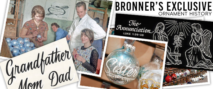 Bronner's Exclusive Ornament History