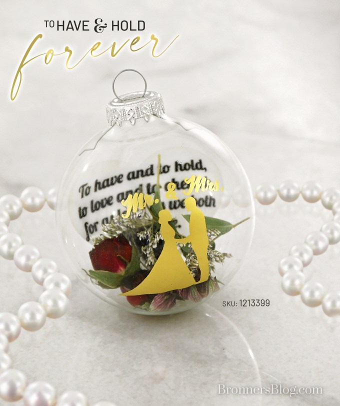 To Have And Hold Mr And Mrs. Bronner's Exclusive Wedding Ornament