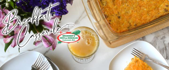 Breakfast Casserole – Bronner's Breakfast Club