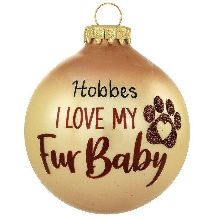 Love my fur baby ornament