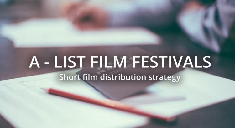 A-List Film Festivals to start preparing the international