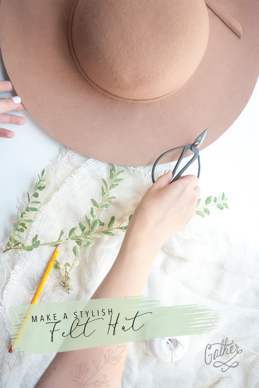 Make A Stylish Felt Hat | Gather Goods Co