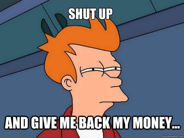 GiveMeMyMoneyBack - GiveMeSomeEnglish!!!