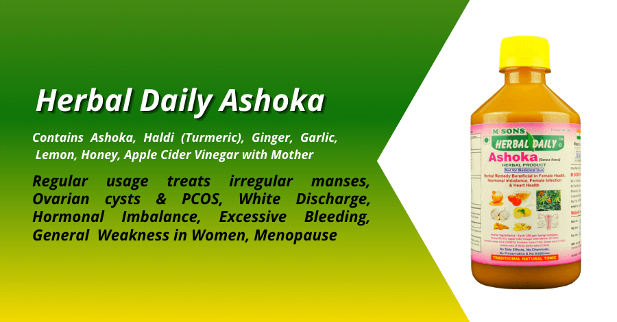 Herbal-daily-Ashoka-best-for-Best-for-Female-Health-Hormonal-Imbalance-PMS-Irregular-Menses-PCOD-PCOS-White-Discharge-Fibroids-Menopause-and-skin-problems
