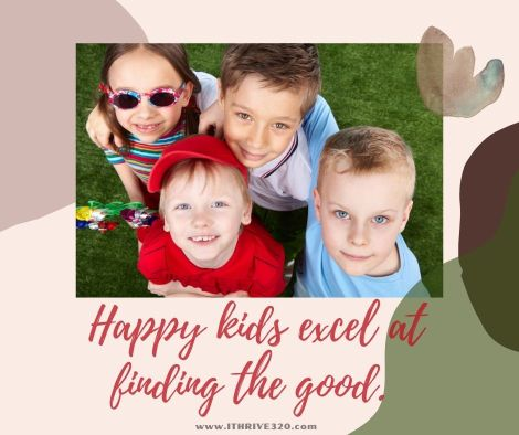 Happy kids find the good