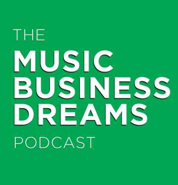 Music Business Dreams Podcast - KDMR Music