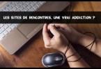 les sites de rencontres rendent addict