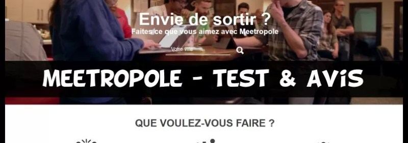 Meetropole - Test & Avis