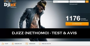 Djizz Nethomo - Test & Avis