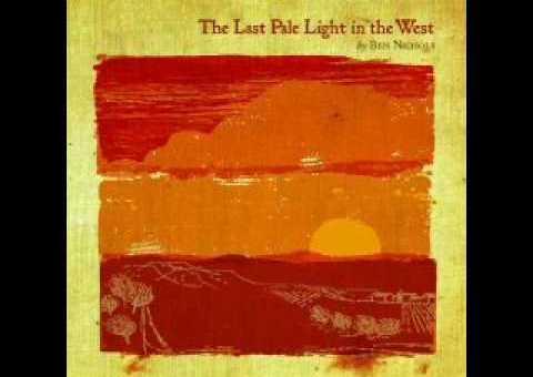 Ben Nichols – The Last Pale Light In The West