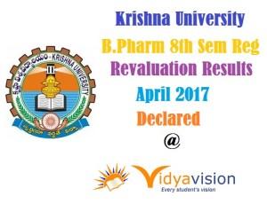 KRU B.Pharm 8th Sem Reval Results Apr 2017 - Declared