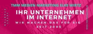 TMM Medien Marketing Elke Wirtz Banner Ihr Unternehmen im Internet